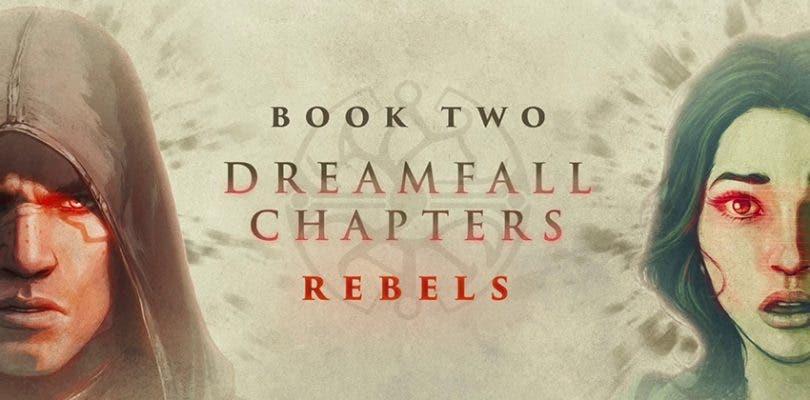 Primer teaser tráiler de Dreamfall Chapters Book Two: Rebels