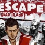 El tráiler de lanzamiento de Dead Island Escape ha llegado