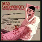 Dead Synchronicity: Tomorrow Comes Today llegará a PlayStation 4