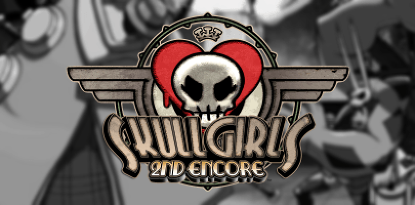 Skullgirls 2nd Encore presenta nuevas características exclusivas