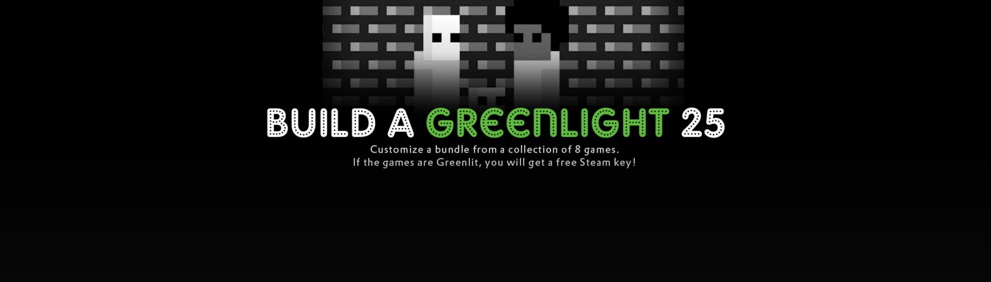 build a greenlight groupees