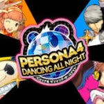 Persona 4 Dancing all night atrasa su salida a 2015