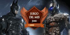Batman Arkham Knight – Mejor juego de junio