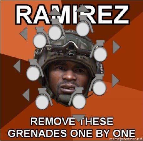 ¡Ramírez, quíteme de enmedio todas estas granadas una por una!