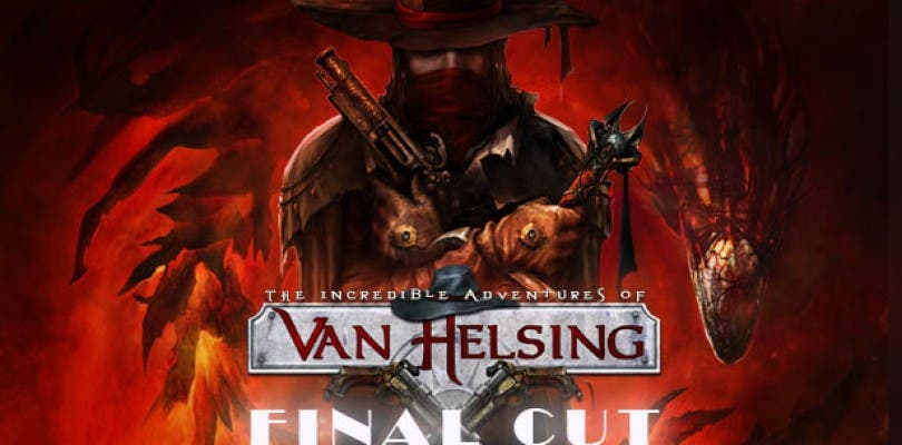 Anunciado The Incredible Adventures of Van Helsing: Final Cut