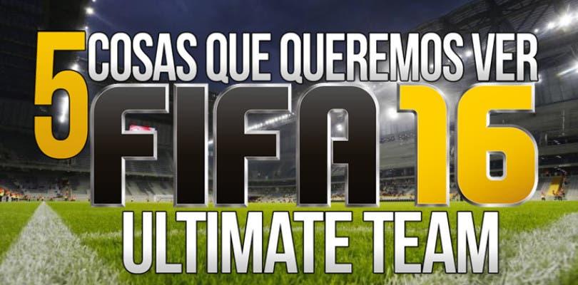 5 Cosas que queremos ver en FIFA 16 Ultimate Team