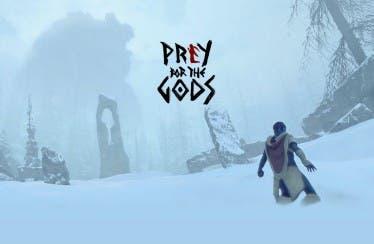 Se anuncia Prey for the Gods para PC