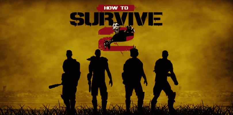 Impresiones de How To Survive 2
