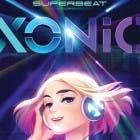 Superbeat: Xonic llega a España gracias a Avance Discos