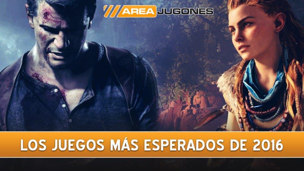 Juegos más esperados 2016 areajugones youtube
