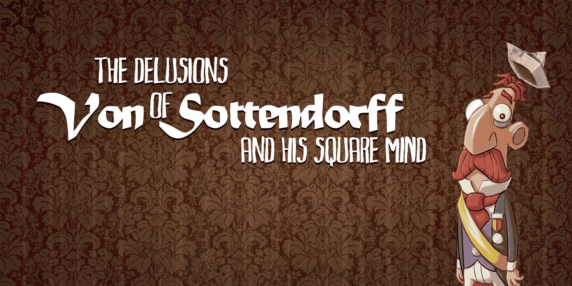 Los delirios de von sottendorrf (1)