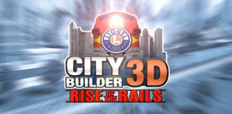 Lionel City Builder 3D: Rise of the Rails llegará a la eShop americana