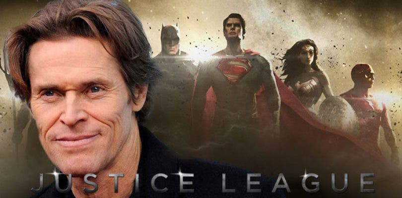 Rumores sobre el papel de Willem Dafoe en Justice League