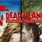Dead Island: Definitive Collection llega a PS4 con sorpresa