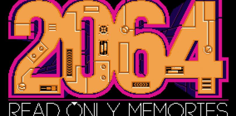 2064: Read Only Memories ya tiene fecha de lanzamiento