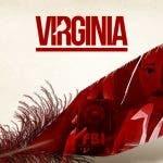 505 Games muestra un tráiler de su nuevo juego, Virginia