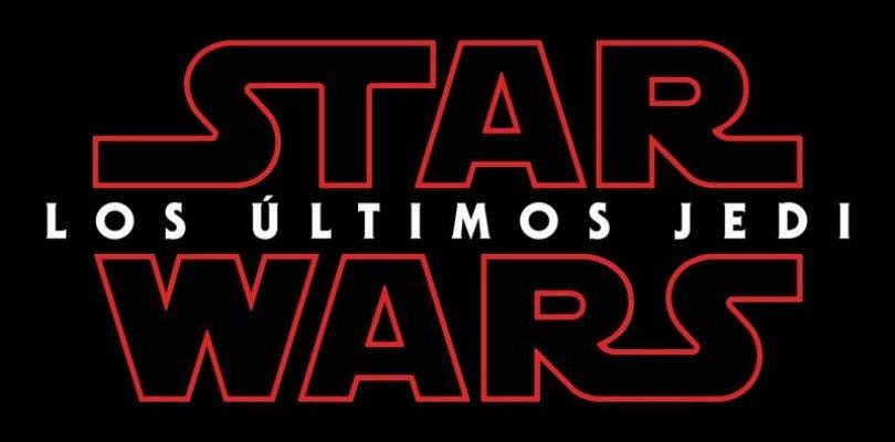 Star Wars: Los Últimos Jedi es el nombre oficial de la película