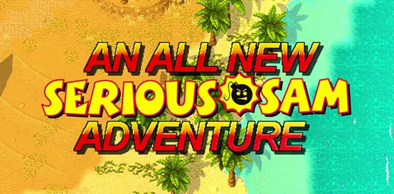Anunciado Serious Sam's Bogus Detour, acción en estilo retro