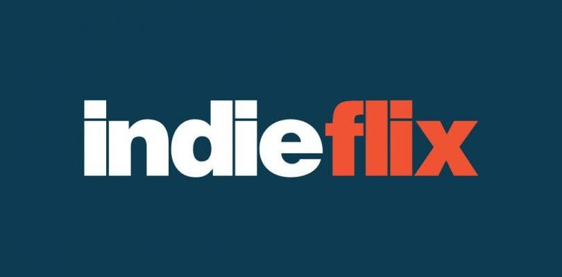 IndieFlix, el Netflix independiente