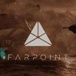 Descubre un poco más de la historia de Farpoint en su nuevo tráiler