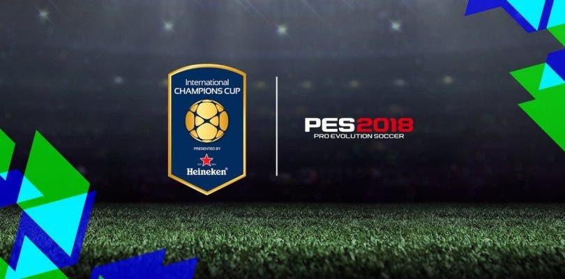Konami anuncia un acuerdo con International Champions Cup para PES 18