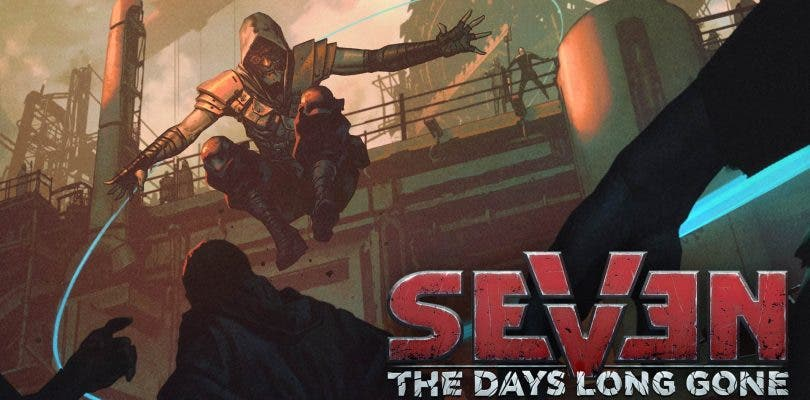 Seven: The Days Long Gone se actualiza y recibe un tráiler