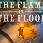 The Flame in the Flood obtiene un exitoso lanzamiento en Switch