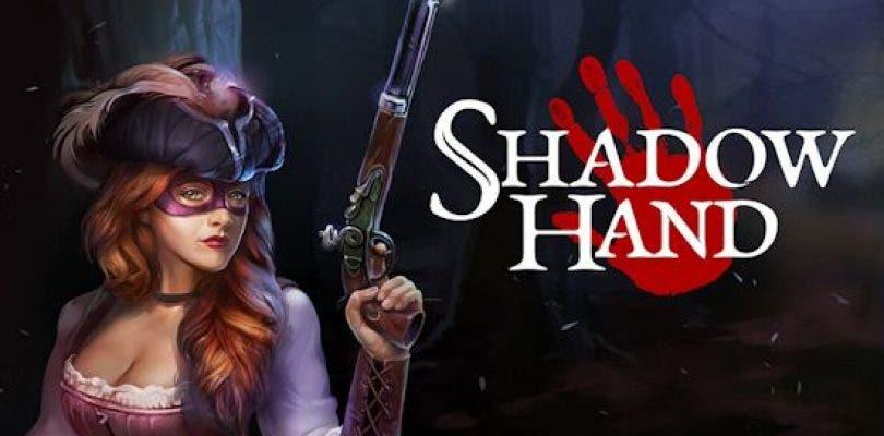 Un nuevo tráiler de ShadowHand nos desvela su fecha de lanzamiento
