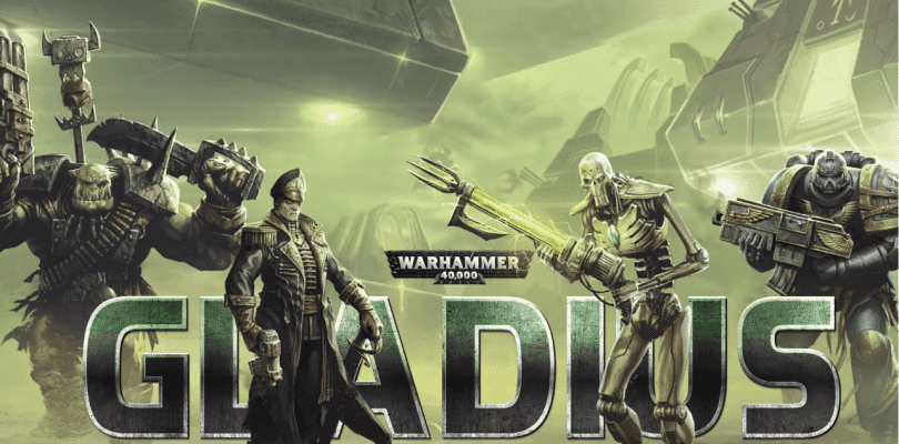 Warhammer 40.000: Gladius – Relics of War se anuncia con un tráiler