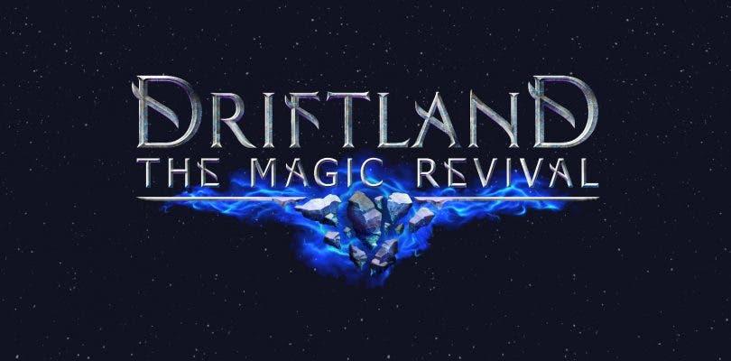 Tres motivos para incursionarse en Driftland: The Magic Revival
