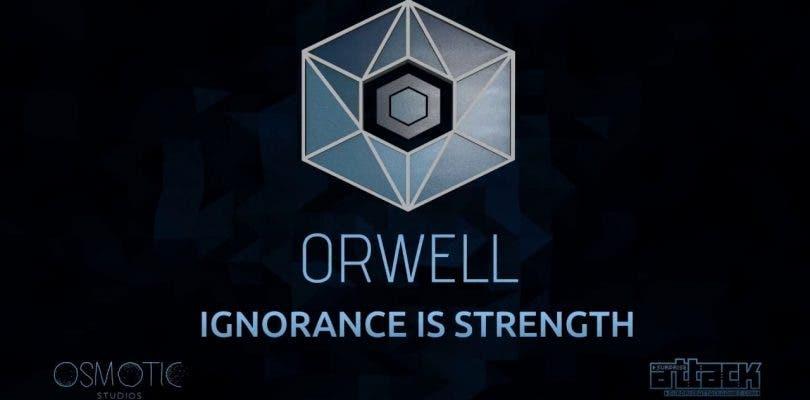Orwell: Ignorance is Strength ya tiene fecha de lanzamiento