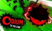 Probamos Odium to the Core y contamos nuestras impresiones
