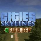 La expansión Parklife ya tiene fecha de llegada a Cities: Skylines