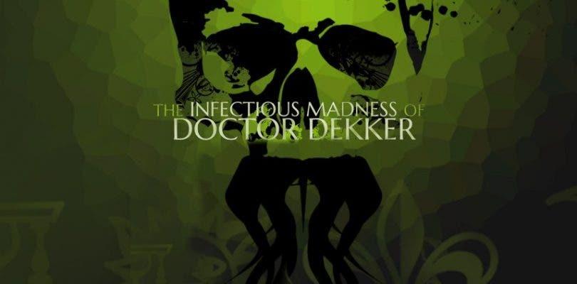 The Infectious Madness of Doctor Dekker se lanzará en PS4, Xbox One y Switch en junio