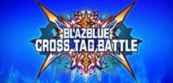Análisis de BlazBlue: Cross Tag Battle