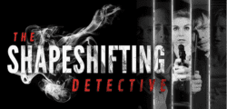 The Shapeshifting Detective llegará a Nintendo Switch a finales de año
