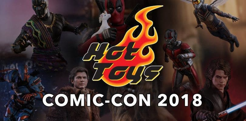 Hot Toys expone sus piezas en la San Diego Comic Con 2018