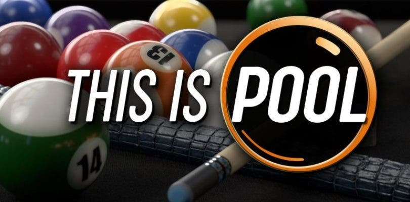 This is Pool llegará a consolas y PC a principios de 2019