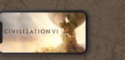Civilization VI sorprende y ya se encuentra disponible para iPhone