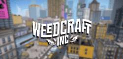 Cultiva, vende y trafica con marihuana en Weedcraft Inc, lo último de Devolver Digital
