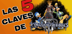 Repasamos en vídeo las claves del regreso de Kingdom Hearts III
