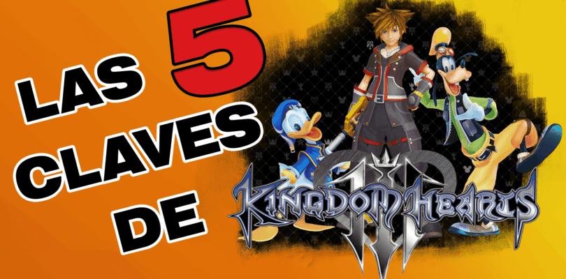 Repasamos en vídeo las claves del regreso de Kingdom Hearts III