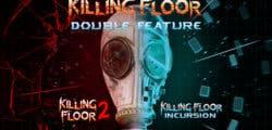 Killing Floor: Double Feature anunciado y fechado para PlayStation 4