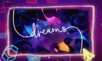 Dreams llega hoy al early access y presenta su tráiler de lanzamiento