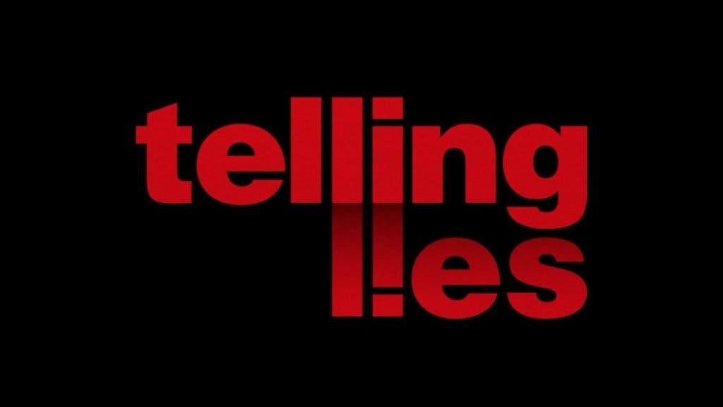 telling lies e3