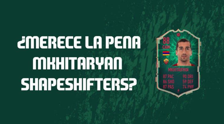 Imagen de FIFA 20: ¿Merece la pena Mkhitaryan ShapeShifters? + Solución de su SBC