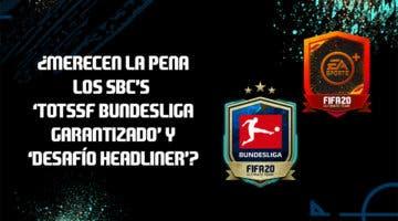 """Imagen de FIFA 20: ¿Merecen la pena los SBC's """"TOTSSF Bundesliga garantizado"""" y """"Desafío Headliner""""?"""