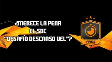 """Imagen de FIFA 20: ¿Merece la pena el SBC """"Desafío descanso de UEL""""? (10/08/2020)"""