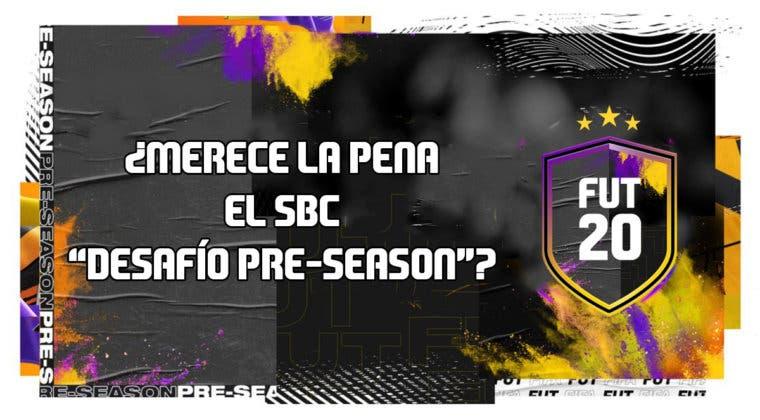"""Imagen de FIFA 20: ¿Merece la pena el SBC """"Desafío Pre-Season""""?"""