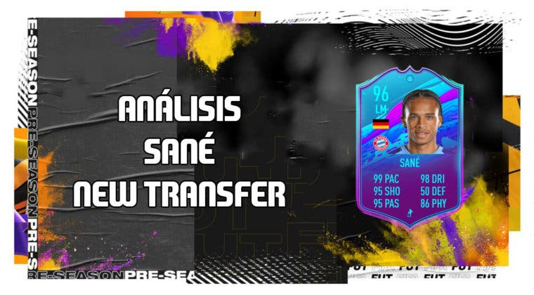 Imagen de FIFA 20: análisis de Sané New Transfer, la carta free to play de esta semana